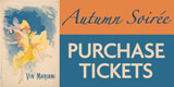 Autumn Soiree Purchase Tickets